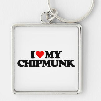 I LOVE MY CHIPMUNK KEY CHAIN