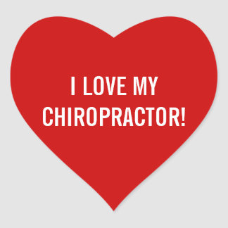 I Love My Chiropractor Stickers