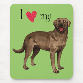 I Love my Chocolate Lab Mouse Pad