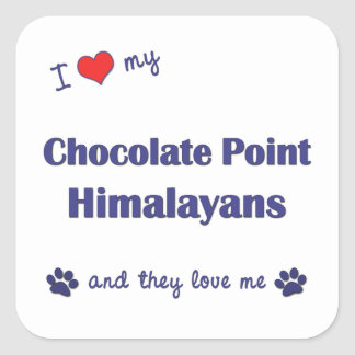 I Love My Chocolate Point Himalayans (Multi Cats) Square Sticker