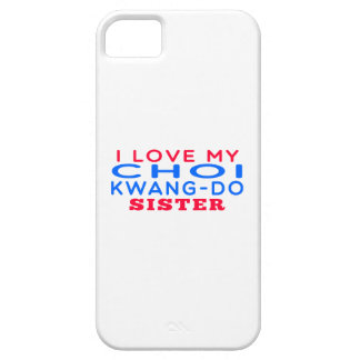 I Love My Choi Kwang-Do Sister iPhone 5/5S Covers