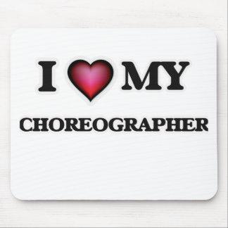 I love my Choreographer Mouse Pad