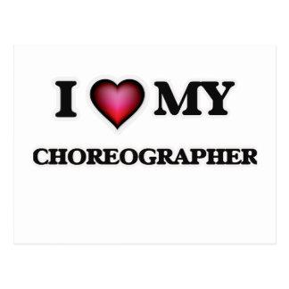 I love my Choreographer Postcard