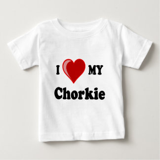 I love my Chorkie dog lover gifts Baby T-Shirt