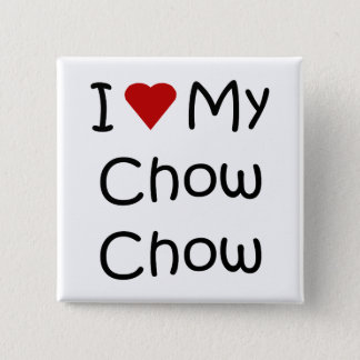 I Love My Chow Chow Dog Breed Gifts and Apparel Button