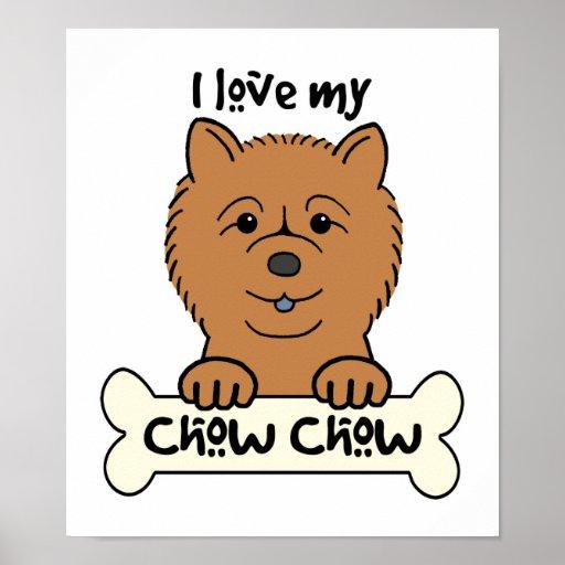 I Love My Chow Chow Print