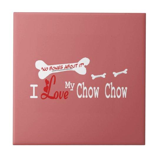 I Love My Chow Chow Tile