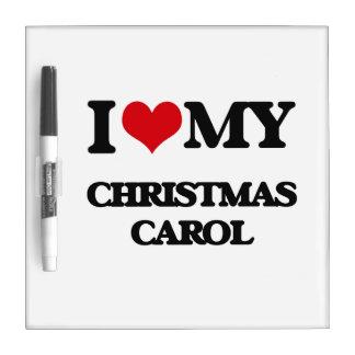I Love My CHRISTMAS CAROL Dry-Erase Board
