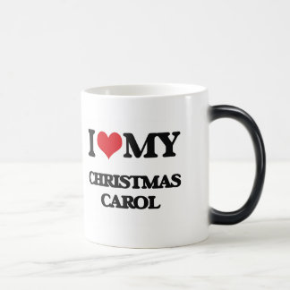 I Love My CHRISTMAS CAROL Mug