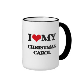 I Love My CHRISTMAS CAROL Ringer Coffee Mug