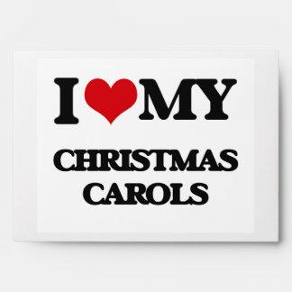 I Love My CHRISTMAS CAROLS Envelopes