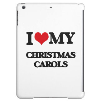I Love My CHRISTMAS CAROLS iPad Air Cover