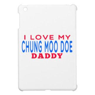 I Love My Chung Moo Doe Daddy iPad Mini Cover