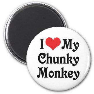 I Love My Chunky Monkey Magnet