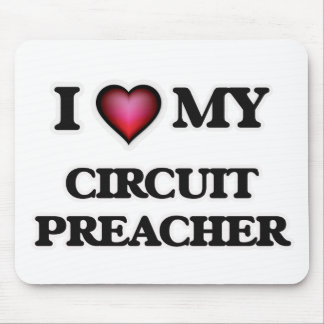 I love my Circuit Preacher Mouse Pad