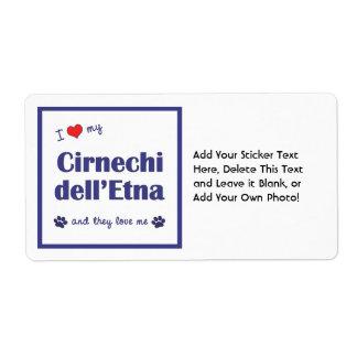 I Love My Cirnechi dell'Etna (Multiple Dogs) Label