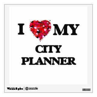 I love my City Planner Wall Decor