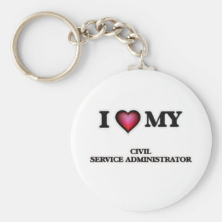 I love my Civil Service Administrator Keychain
