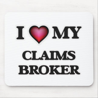 I love my Claims Broker Mouse Pad