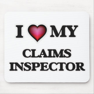 I love my Claims Inspector Mouse Pad
