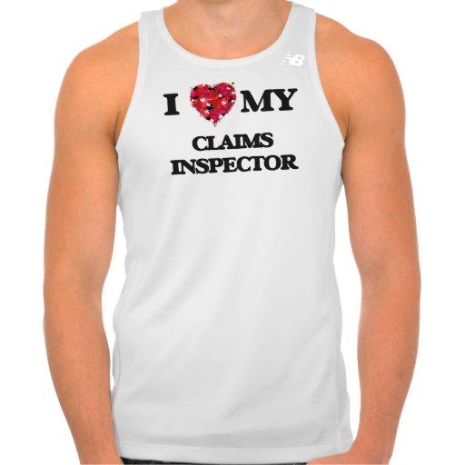I love my Claims Inspector Shirts Tank Tops, Tanktops Shirts