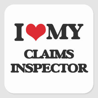 I love my Claims Inspector Stickers