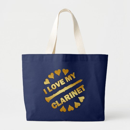 I LOVE MY CLARINET LARGE TOTE BAG