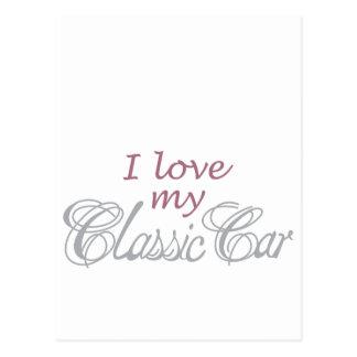 I Love My Classic Car Post Card
