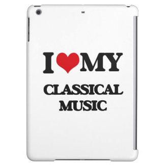 I Love My CLASSICAL MUSIC iPad Air Covers