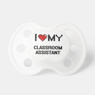 I love my Classroom Assistant BooginHead Pacifier