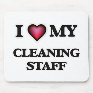 I love my Cleaning Staff Mouse Pad