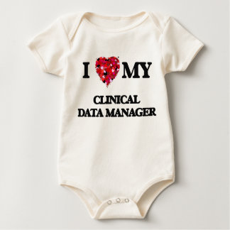 I love my Clinical Data Manager Bodysuit