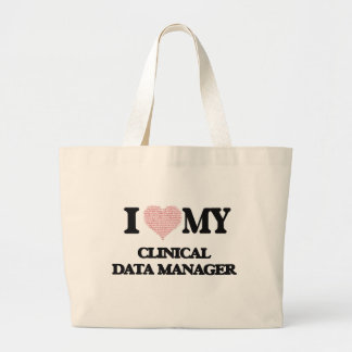 I love my Clinical Data Manager (Heart Made from W Jumbo Tote Bag