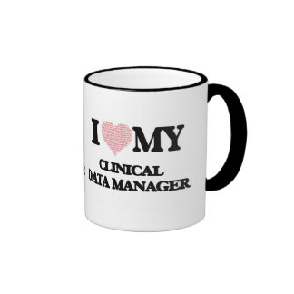 I love my Clinical Data Manager (Heart Made from W Ringer Coffee Mug