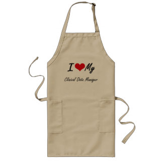 I love my Clinical Data Manager Long Apron