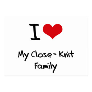 I love My Close-Knit Family Large Business Cards (Pack Of 100)