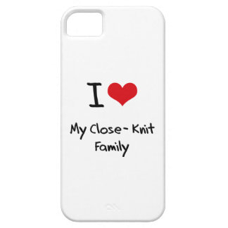 I love My Close-Knit Family iPhone 5 Covers