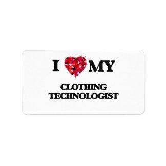 I love my Clothing Technologist Address Label