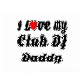 I Love My club DJ Daddy Postcard