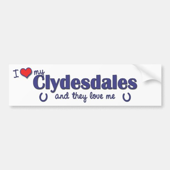 I Love My Clydesdales (Multiple Horses) Bumper Sticker