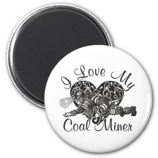 i love my coal miner magnet