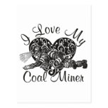 i love my coal miner postcards