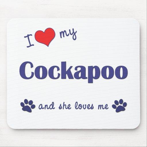 I Love My Cockapoo (Female Dog) Mouse Pad