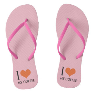 I love my coffee flip flops