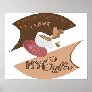 I Love My Coffee Retro Diner Java Splash Posters
