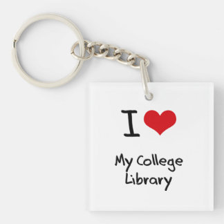 I love My College Library Square Acrylic Key Chain