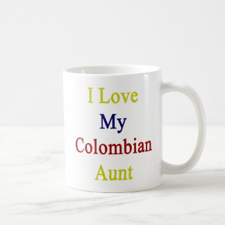 I Love My Colombian Aunt Coffee Mug