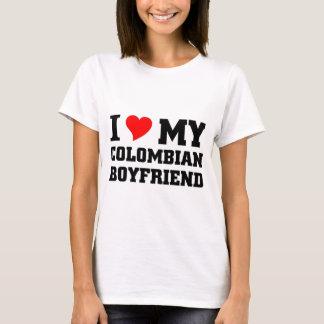 I love my Colombian Boyfriend T-Shirt