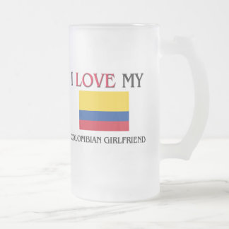 I Love My Colombian Girlfriend Frosted Glass Beer Mug