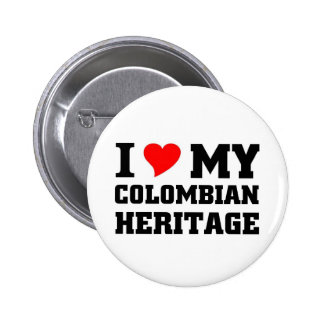 I love my Colombian Heritage Pinback Buttons